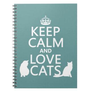 Guarde la calma y ame los gatos libreta espiral