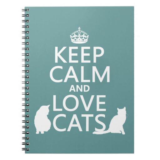 Guarde la calma y ame los gatos libro de apuntes