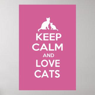 Guarde la calma y ame los gatos impresiones