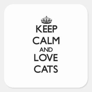 Guarde la calma y ame los gatos calcomanía cuadrada