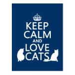 Guarde la calma y ame los gatos postal