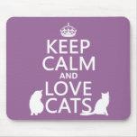 Guarde la calma y ame los gatos tapetes de ratón