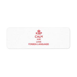 Guarde la calma y ame los idiomas extranjeros etiquetas de remite