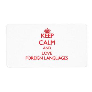 Guarde la calma y ame los idiomas extranjeros etiquetas de envío