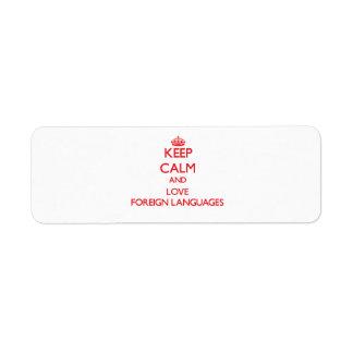 Guarde la calma y ame los idiomas extranjeros etiqueta de remite