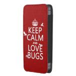 Guarde la calma y ame los insectos (cualquier bolsillo para móvil