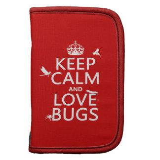 Guarde la calma y ame los insectos (cualquier colo organizadores