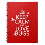 Guarde la calma y ame los insectos (cualquier colo cuadernos