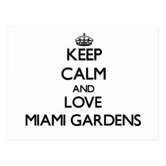 Guarde la calma y ame los jardines de Miami Tarjetas Postales