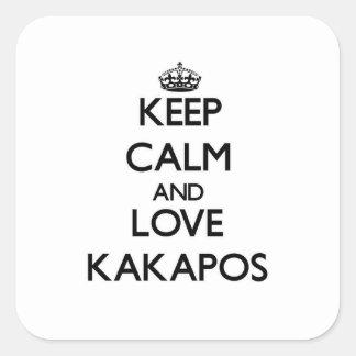 Guarde la calma y ame los Kakapos Pegatina Cuadrada