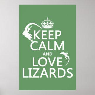 Guarde la calma y ame los lagartos - todos los col póster