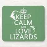 Guarde la calma y ame los lagartos - todos los col tapete de ratón