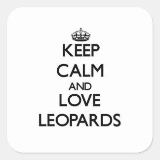 Guarde la calma y ame los leopardos pegatina cuadradas personalizada