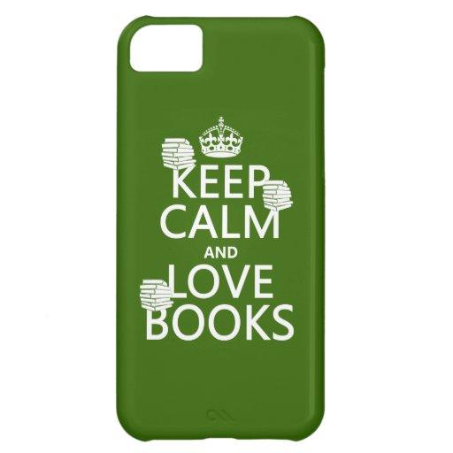 Guarde la calma y ame los libros (en cualquier col funda para iPhone 5C