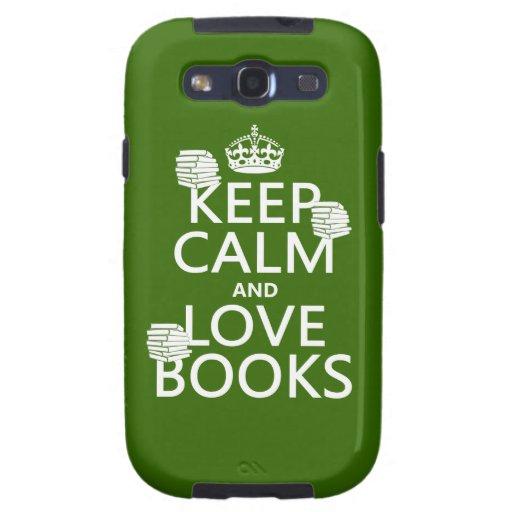 Guarde la calma y ame los libros (en cualquier col galaxy s3 cobertura