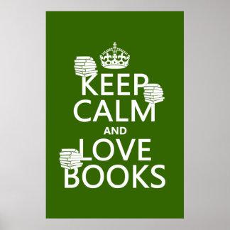 Guarde la calma y ame los libros (en cualquier col poster