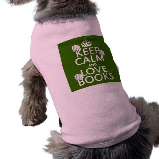 Guarde la calma y ame los libros (en cualquier col camisas de mascota