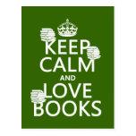 Guarde la calma y ame los libros (en cualquier col tarjetas postales
