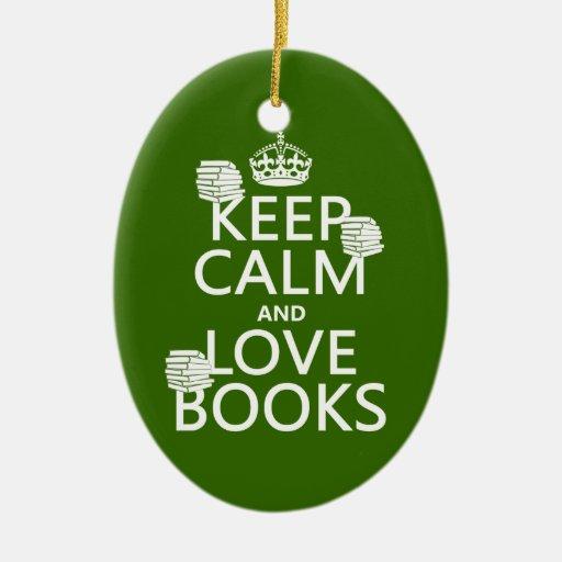 Guarde la calma y ame los libros (en cualquier adorno