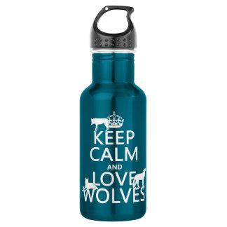 Guarde la calma y ame los lobos (cualquier color