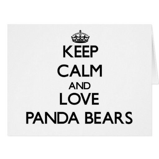 Guarde la calma y ame los osos de panda tarjeta de felicitación grande