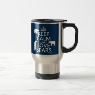 Guarde la calma y ame los osos en todos los color taza de café