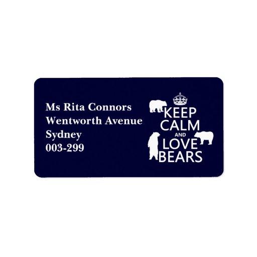 Guarde la calma y ame los osos (en todos los etiquetas de dirección