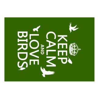 Guarde la calma y ame los pájaros (cualquier color tarjetas de visita grandes