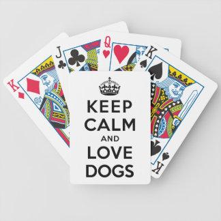 Guarde la calma y ame los perros baraja de cartas