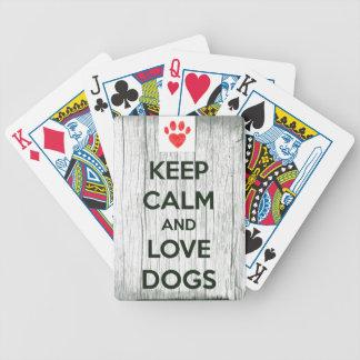 Guarde la calma y ame los perros barajas de cartas