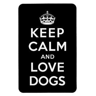 Guarde la calma y ame los perros imanes de vinilo