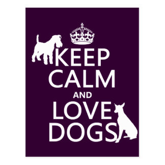 Guarde la calma y ame los perros - todos los color tarjeta postal