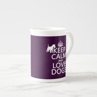 Guarde la calma y ame los perros - todos los taza de té