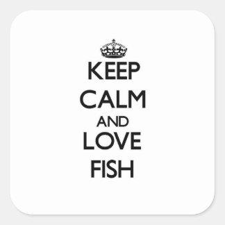 Guarde la calma y ame los pescados calcomania cuadrada personalizada