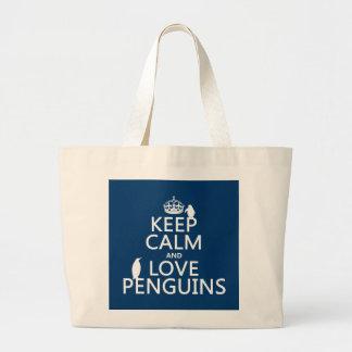 Guarde la calma y ame los pingüinos (cualquier col bolsas
