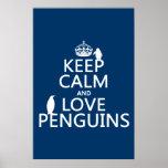 Guarde la calma y ame los pingüinos (cualquier col posters