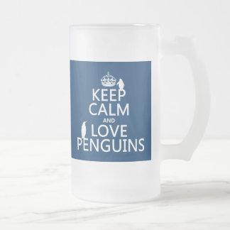 Guarde la calma y ame los pingüinos (cualquier jarra de cerveza esmerilada