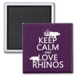 Guarde la calma y ame los Rhinos (cualquier color  Iman De Frigorífico