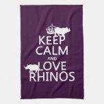Guarde la calma y ame los Rhinos (cualquier color  Toallas De Cocina