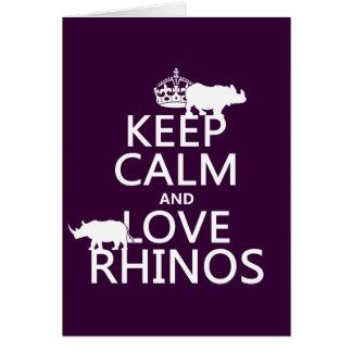Guarde la calma y ame los Rhinos cualquier color Felicitación