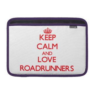Guarde la calma y ame los Roadrunners Funda Macbook Air