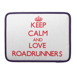 Guarde la calma y ame los Roadrunners Fundas Para Macbook Pro