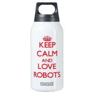 Guarde la calma y ame los robots