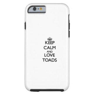 Guarde la calma y ame los sapos funda de iPhone 6 tough