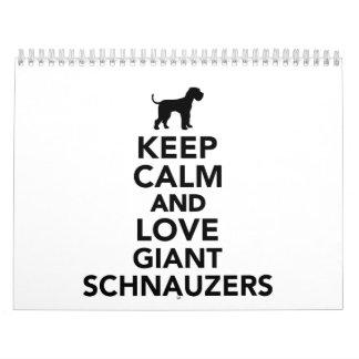 Guarde la calma y ame los Schnauzers gigantes Calendario De Pared