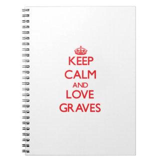 Guarde la calma y ame los sepulcros libretas