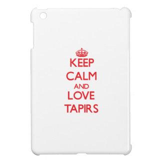 Guarde la calma y ame los Tapirs