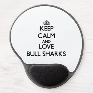 Guarde la calma y ame los tiburones de Bull Alfombrilla Gel