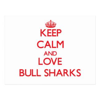 Guarde la calma y ame los tiburones de Bull Postal
