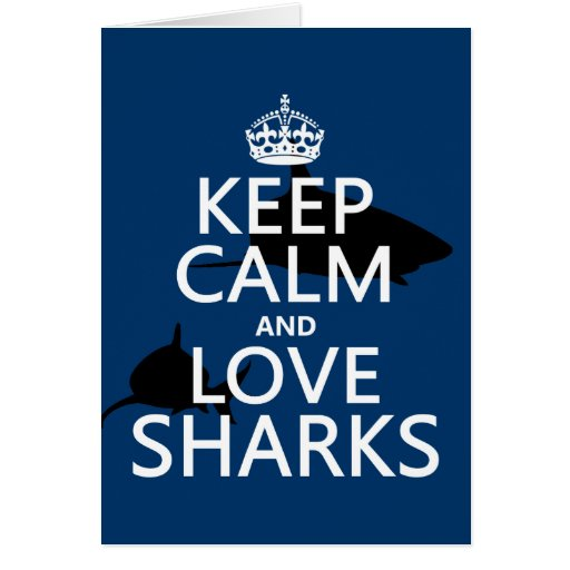 Guarde la calma y ame los tiburones (los colores a tarjeta